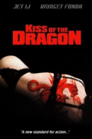 Ejderin Öpücüğü – Kiss of the Dragon 2001